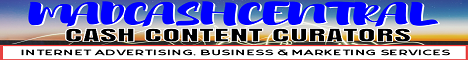Madcashcentral : Cash Content Curators; Internet Advertising, Business & Marketing Blog
